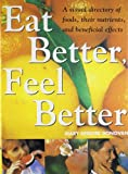 img - for Eat Better Feel Better by Mary Deirdre Donovan (2005-12-30) book / textbook / text book