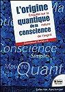 L'Origine Quantique de la Conscience - Enquete Sur la Nature de l'Esprit par Ransford