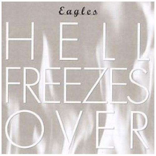 Eagles - Hell Freezes Over (Dvd Tracks) (Disc 2) - Zortam Music