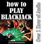 How to Play Blackjack | Julian Bradbrook