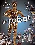Et l'Homme... cr�a le Robot : Catalog...