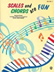 Scales and Chords Are Fun Book 1