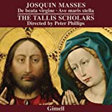 JOSQUIN. Masses. Tallis Scholars/Phillips