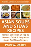 Just 3 Or Less Steps Top 30 Super Easy & Super Quick Asian Soups And Stews Recipes