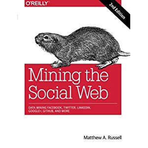 Mining the Social Web: Da Livre en Ligne - Telecharger Ebook