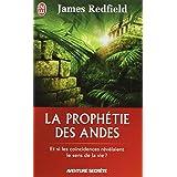 La proph�tie des Andes - Et si les co�ncidences r�v�laient le sens de la vie ?par James Redfield