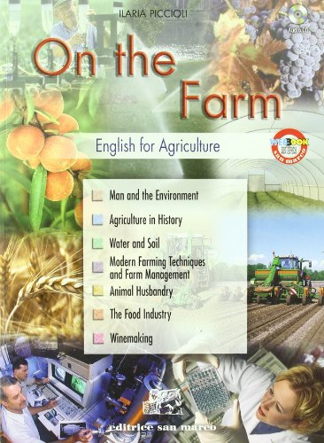 On the farm. English for agriculture. Con espansione online. Con CD Audio. Per gli Ist. tecnici e professionali