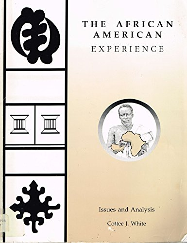 the-african-american-experience-issues-and-analysis