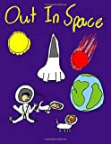 img - for Out In Space: Comics for kids by kids book / textbook / text book