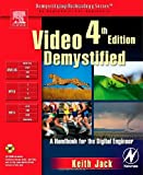 Video Demystified, Fourth Edition (Demystifying Technology)