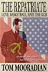 The Repatriate: Love, Basketball, and...