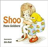 Shoo: (Ages 1-8) Award-Winning Author