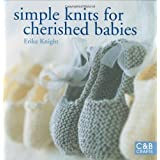 Simple Knits for Cherished Babiesby Erika Knight