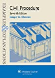 Examples & Explanations: Civil Procedure, Seventh Edition
