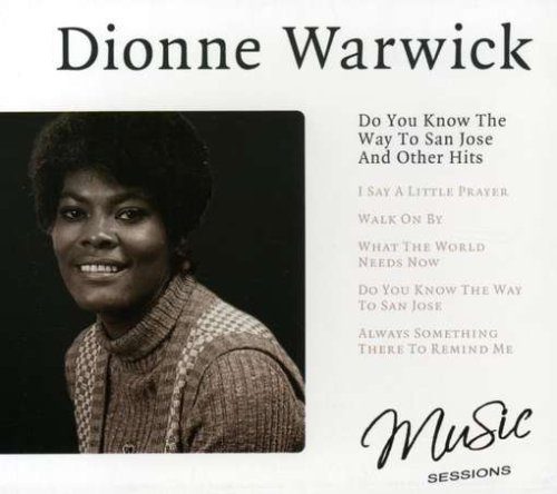 Dionne Warwick – Do You Know The Way To San Jose and Other Hits (2007) [FLAC]