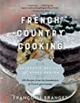 French Country Cooking: Authentic Rec...