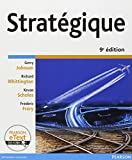 echange, troc Gerry Johnson, Kevan Scholes, Richard Whittington, Frédéric Fréry - Stratégique 9e Ed. + eText
