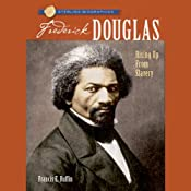Sterling Biographies: Frederick Douglass | [Frances E. Ruffin]