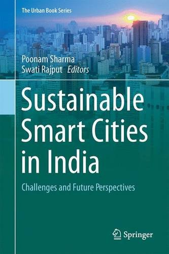 sustainable-smart-cities-in-india-challenges-and-future-perspectives-the-urban-book-series