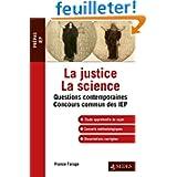 La justice La science: IEP 2013 - Réussir l'épreuve de Questions Contemporaines