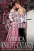 FLIRTING WITH SCANDAL (A DANBY REGENCY NOVELLA) (WHEN THE DUKE COMES TO TOWN)