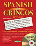 Spanish for Gringos Level 1 with 3 Audio CDs (Barron's Educational Series) Reviews