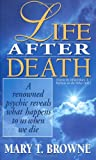 Mary T. Browne Life After Death