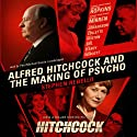 Alfred Hitchcock and the Making of Psycho (       UNABRIDGED) by Stephen Rebello Narrated by Paul Michael Garcia