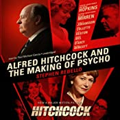 Alfred Hitchcock and the Making of Psycho | [Stephen Rebello]