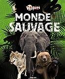 """Afficher """"Monde sauvage"""""""