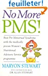 No More PMS!: Beat Pre-Menstrual Synd...