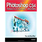 Photoshop CS4: Astuces et secrets in�ditspar Scott Kelby