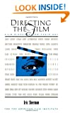 Directing the Film: Film Directors on Their Art
