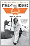 img - for Straight on Till Morning: The Life of Beryl Markham book / textbook / text book
