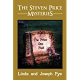 The Steven Price Mysteries: The Price One Paidby Linda Pye