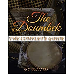 THE DOUMBEK: THE COMPLETE GUIDE