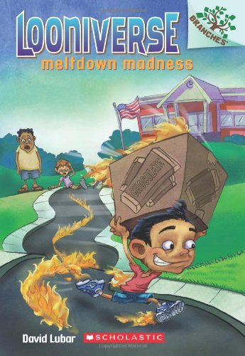 Meltdown Madness: A Branches Book (Looniverse #2) PDF