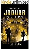 When The Jaguar Sleeps: A jungle adventure