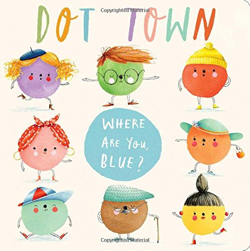 Where Are You, Blue? (Dot Town)