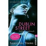 """Dublin Street - Gef�hrliche Sehnsucht (Deutsche Ausgabe) (Edinburgh Love Stories 1)von """"Samantha Young"""""""