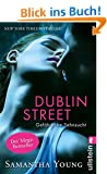 Dublin Street - Gef�hrliche Sehnsucht (Deutsche Ausgabe) (Edinburgh Love Stories 1)