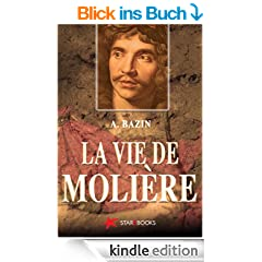 La vie de Moli�re (Biographies)