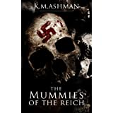The Mummies of the Reich (The India Sommers Mysteries)by Kevin Ashman