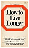 img - for How to live longer book / textbook / text book