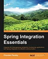 Spring Integration Essentials Front Cover