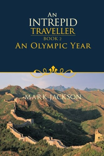Intreped 旅行: 奥运年