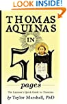 Thomas Aquinas in 50 Pages: A Layman'...