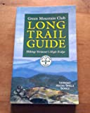 img - for The Long Trail Guide: Hiking Vermont's High Ridge book / textbook / text book