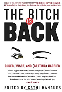 Book Cover: The Bitch Is Back: Older, Wiser, and