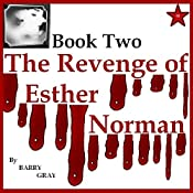 The Revenge of Esther Norman Book Two | Barry Gray